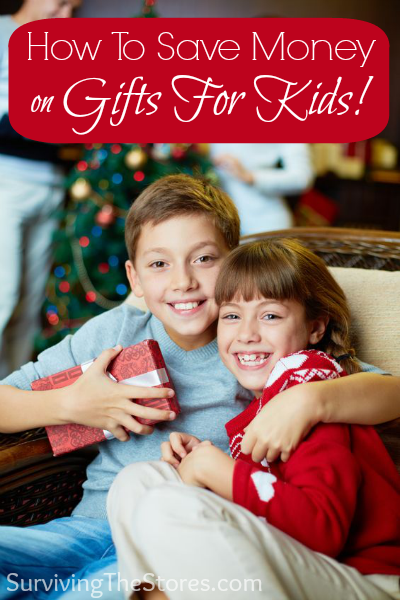 Save Money On Kids Gifts