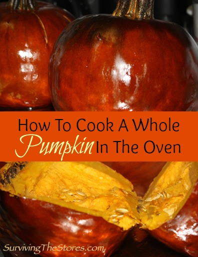 How To Cook A Whole Pumpkin In The Oven