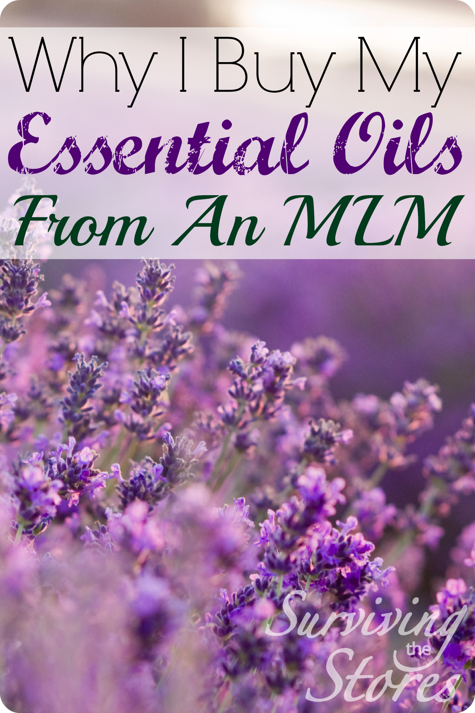 Why I Buy Essential Oils From An MLM